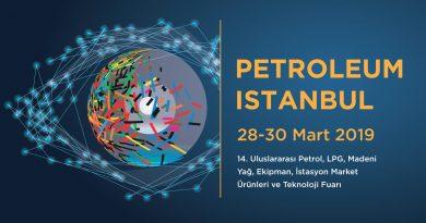 """""""Petroleum Istanbul"""" 28-30 Mart tarihleri arasında düzenlenecek"""